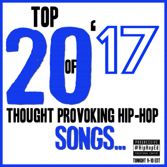 HipHopEd Top 20 Thought Provoking Hip Hop Songs Of 2017